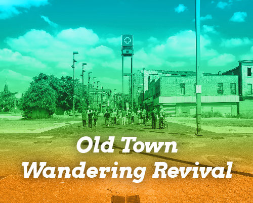 New Public Sites Old Town Wandering Revival walking tour feature