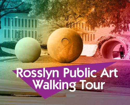 Rosslyn Public Art Walking Tour