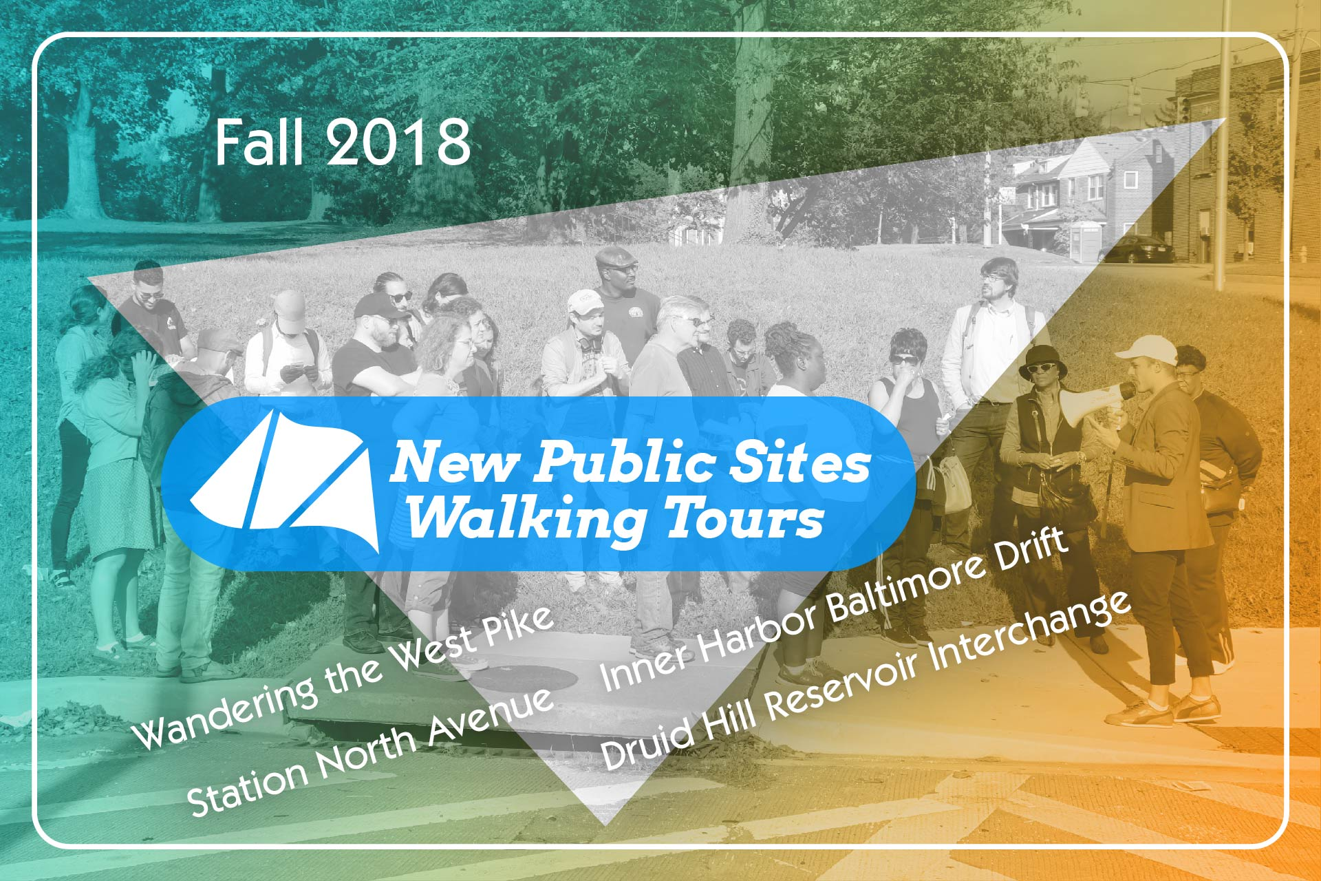 New Public Sites Fall 2018 Walking Tours